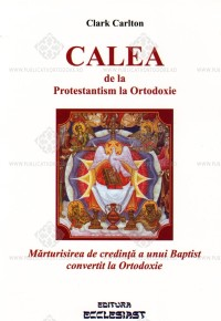 calea_de_la_protestantism_la_ortodoxie